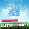 Casting ouvert !