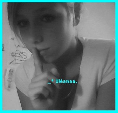 _* Xx-Ileanaa-xX ~