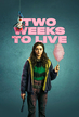 TWO WEEKS TO LIVE ─ SEASON 1 (2020)