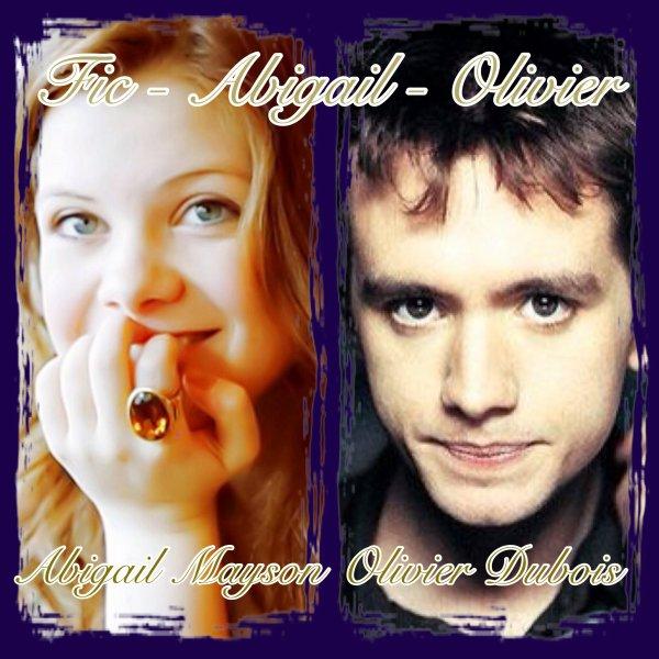 Bienvenue sur Fic-Abigail-Olivier