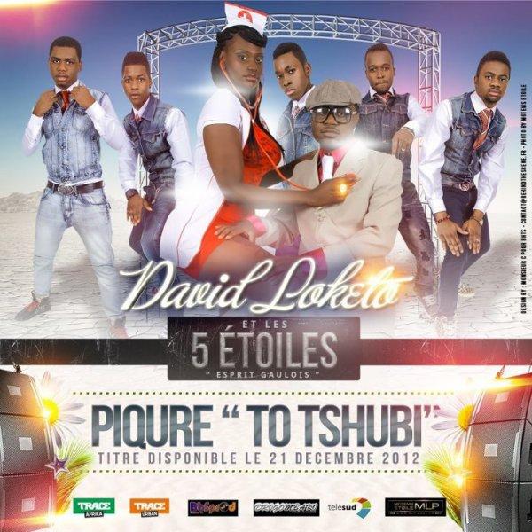 """DAVID LOKETO ET LES CINQ ETOILES - DANS """"PIQÛRE"""" TO TSHUBI - DISPONIBLE LE 21 DECEMBRE 2012"""