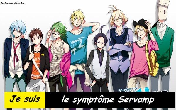 ^^Je suis le symptôme Servamp^^