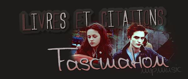 """Livres & Citations ¦ """"Twilight""""  - Sommaire -"""