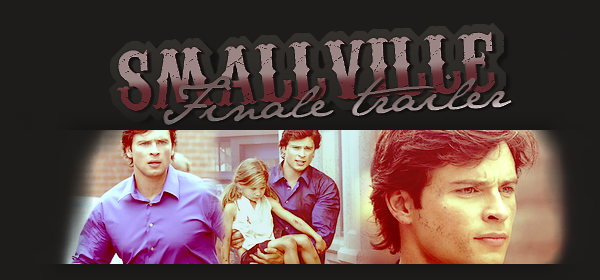₪ Video - Smallville  ₪   - Sommaire -