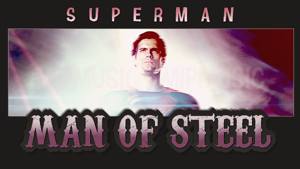 "Zoom sur... ¦ ""Superman"" -   { Man  Of Steel }   - Sommaire -"