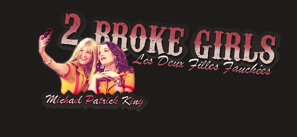 ✿ Série TV - 2 Broke Girles  ✿   - Sommaire -