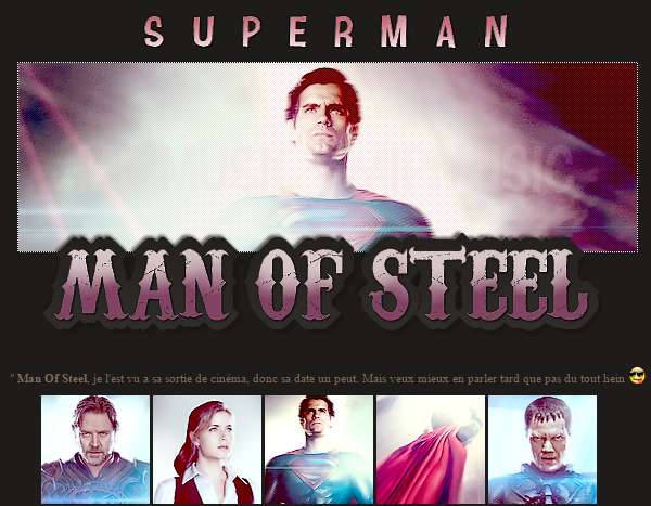 The Movie's ¦  Suerman - Man of   Steel  - Sommaire -