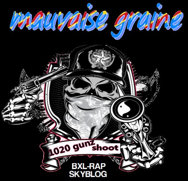 MAUVAISE GRAINE