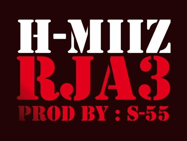 H-MiiZ - Rja3 (Mixtep Kana3raf NiChane . Prod By $-55 ) (2013)