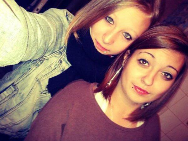 Ma meilleure amie.♥♥