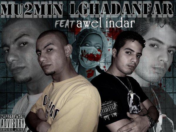New Shiit  - Mu2min Feat Lghadanfar  - Awel indar
