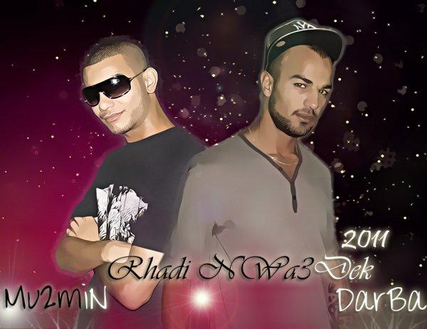 GhaDi NWa3DeK 2011  Mu2MiN AnD DarBa