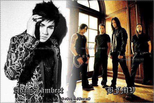 Adam Lambert & BFMV ♥