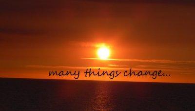 Tout change.