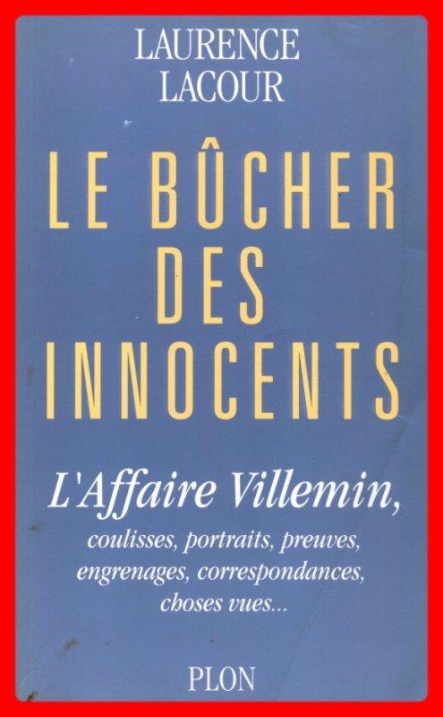 Affaire Grégory Villemin, Non élucidé dimanche 26 janvier 2014 & Le bûcher des innocents.