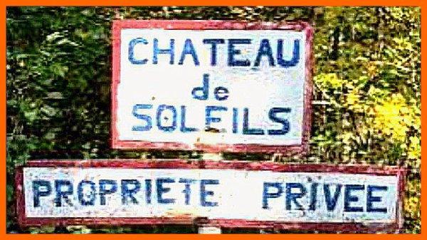 CHATEAU DE SOLEILS O K C CASTELLANE ET LE PROCES O K C BRUXELLES D'AUJOURD'HUI !
