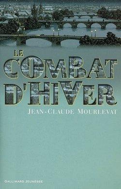 Critique livre : Le combat d'hiver (Jean Claude Mourlevat)