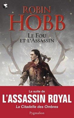 Critique livre : Le fou et l'assassin (Robin Hobb)