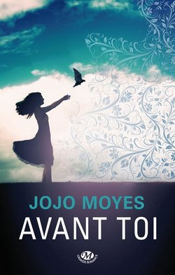 Critique livre : Avant toi (Jojo Moyes)