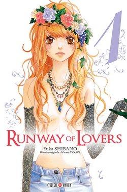 Critique livre : Runway of Lovers (Wataru Tanaka/Yuka Shibano)