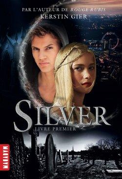 Critique livre : Silver, Livre premier (Kerstin Gier)