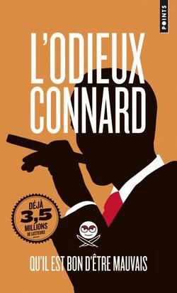 Critique livre : L'Odieux Connard – Qu'il est bon d'être mauvais (Odieux Connard)
