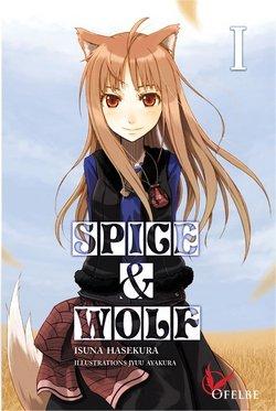 Critique livre : Spice & Wolf (Isuna Hasekura)