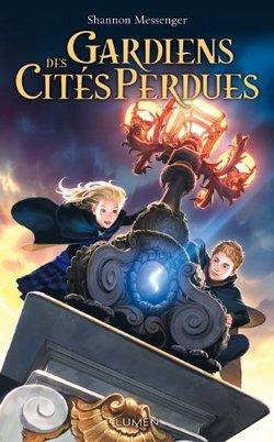 Critique livre : Gardiens des Cités perdues, tome 1 (Shannon Messenger)
