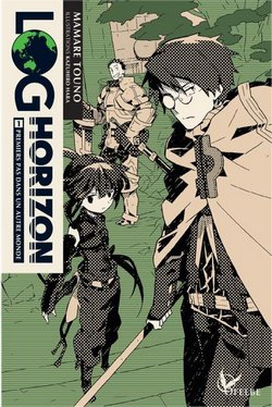 Critique livre : Log Horizon, tome 1 (Mamare Touno)