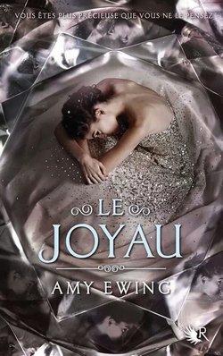 Critique livre : Le joyau (Amy Ewing)