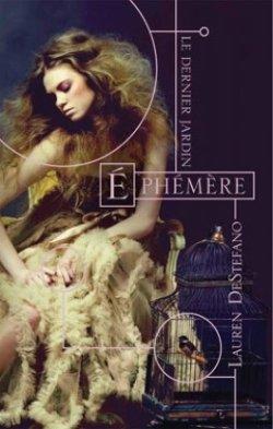Critique livre : Le dernier jardin (T1) : Ephémère (Lauren DeStefano)