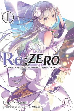 Re: Zero: Re:vivre dans un autre monde à partir de zéro (Tappei Nagatsuki)