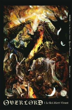 Overlord: Le roi Mort-Vivant (Kugane Maruyama)