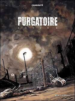 Purgatoire – Livre 1 (Chabouté)