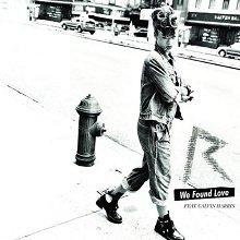 We Found Love / We Found Love  (2011)