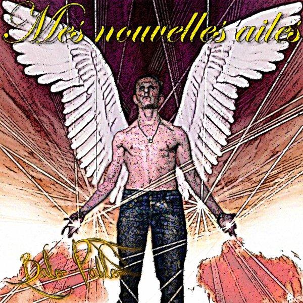 Mes nouvelles ailes / Balo Pablo : Le chant des anges (2011)