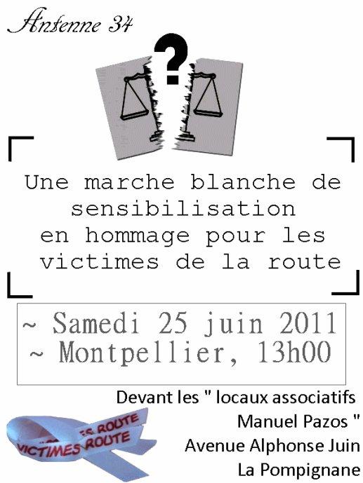 Marche Blanche De Sensibilisation En Hommage Aux Victimes De La Route 25 Juin Montpellier