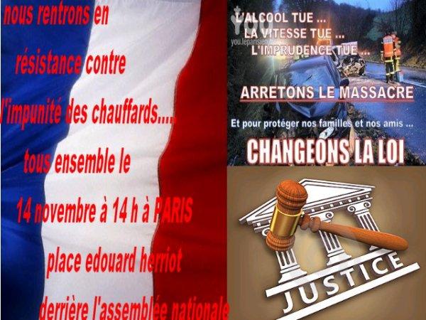 Nous Entrons En Résistance Pour Dénoncer L'Impunité De Ces Chauffards....