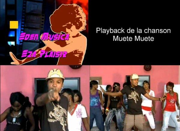 Playback de la Chanson Muete Muet d'Eden Musica Eza Plaisir
