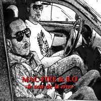 Le son de La rive / Le son de la tess (Mac-Fire & B.O) (2009)