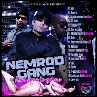 Flirt avec le game / On est là (Nemrod Gang) (2010)