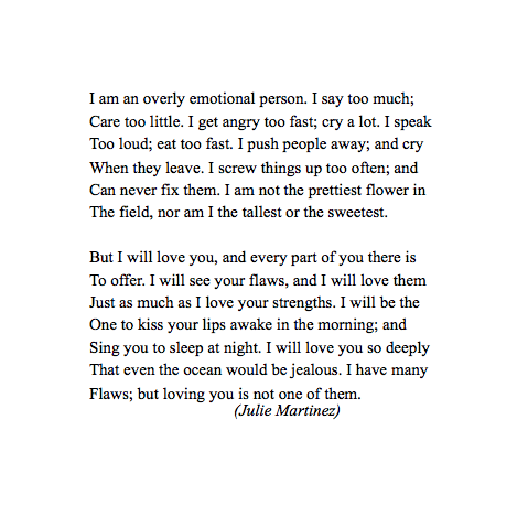 I have many flaws but loving you is not one of them.