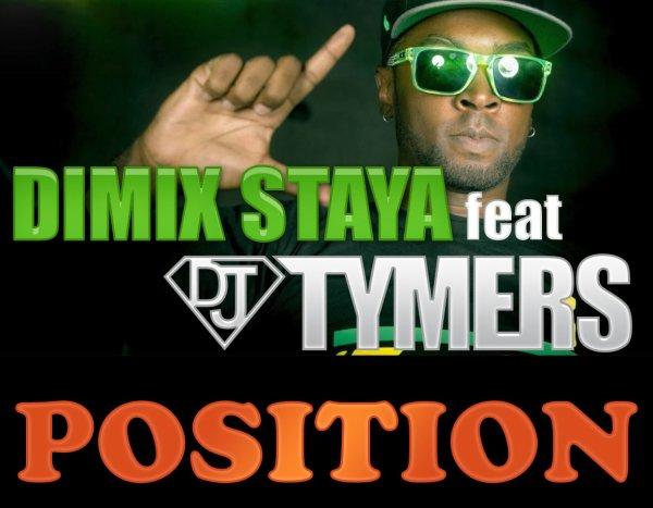 Tymers Prod  / DiMiX STAYA ft Dj TYMERS - POSiTiON (2013)