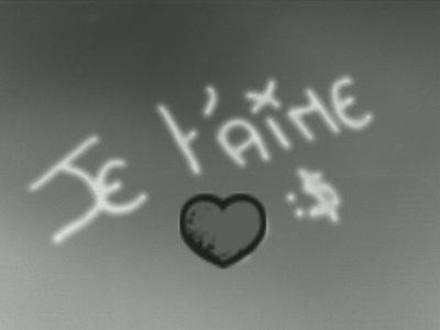 """Juste pour te dire """" Je t'aime """""""