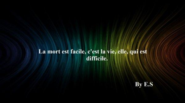 #La mort #La vie #E.S