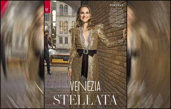 Natalie faisait la couverture de   « Vanity Fair Italie »  où elle a réalisé des portraits