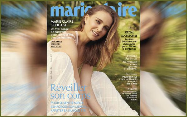 Natalie Portman fera la couverture du magazine « Marie Claire  » de Avril 2019