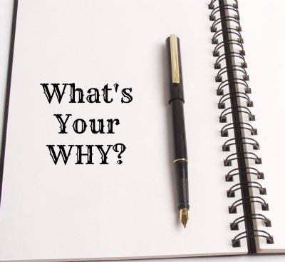 What's Your Why ?