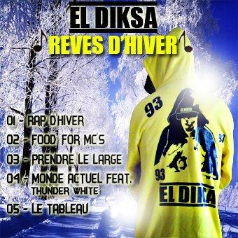 """♪♪ Pour les Fêtes El Diksa Sort son Maxi """"Rêves d'hiver""""♪♪    -------------------------- ♪♪ENFIN Disponiible ♪♪  ---------------------- ♪♪En Téléchargement Sur http://eldiksa-officiel.skyrock.com/ ♪♪"""