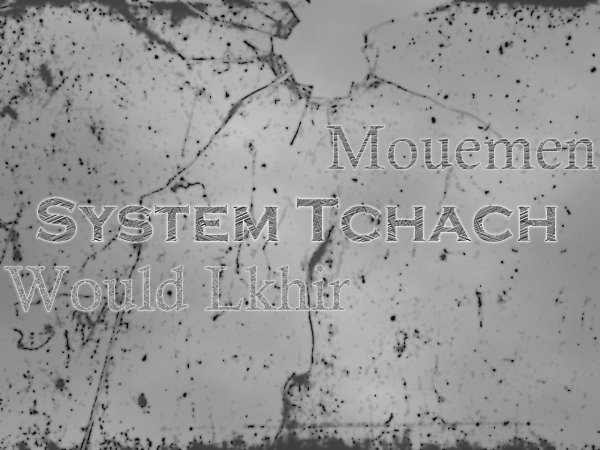 SYSTEM TCHACH